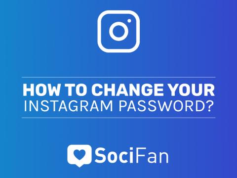 Change Your Instagram Password: 4 Tips for Strong Passwords
