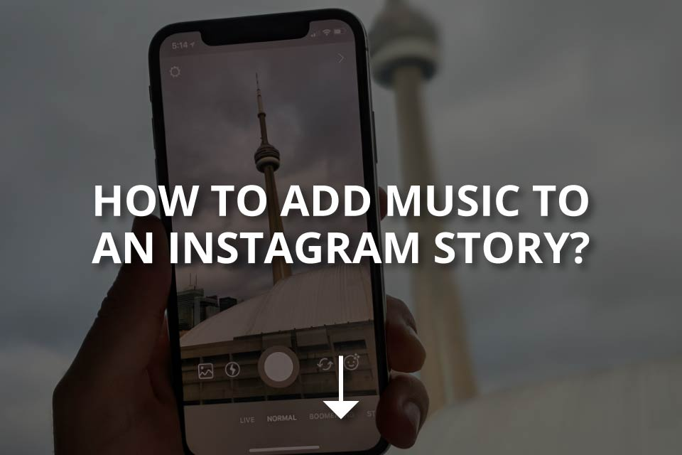 How to Add Music to an Instagram Story?