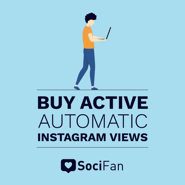 buy active automatic Instagram Views