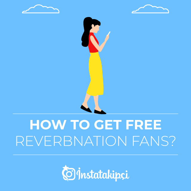 How to Get Free Reverbnation Fans