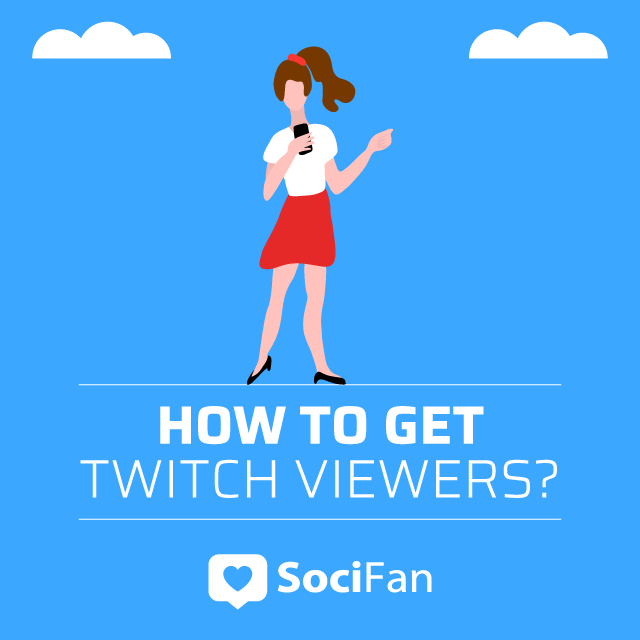 hot to get twitch viewers