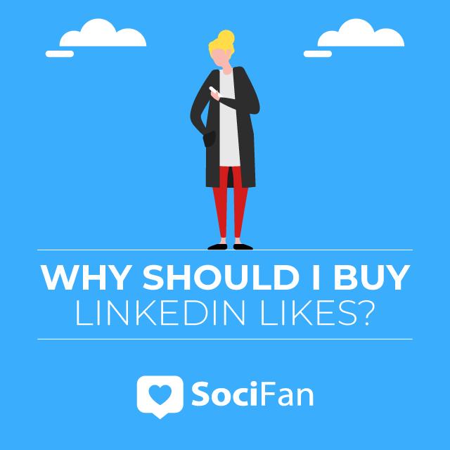 why should I buy Linkedin likes