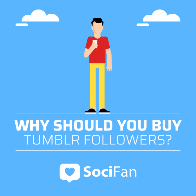 Why Should You Buy Tumblr Followers